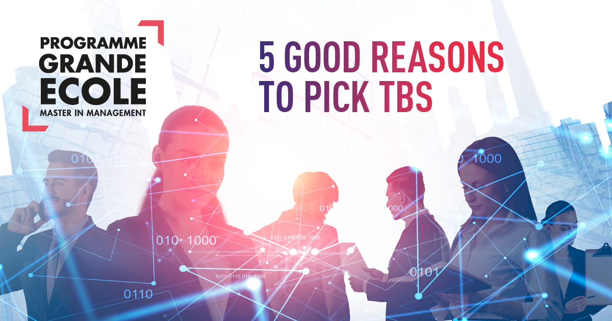 5 good reasons to pick TBS Business School